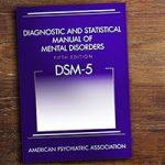 DSM یا راهنمای تشخیصی و آماری اختلالات روانی چیست؟