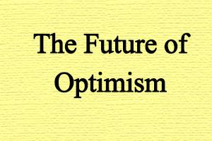 آینده خوش بینی - مقاله کریستوفر پترسون