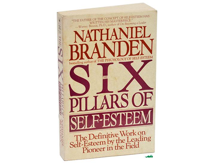 کتاب روانشناسی عزت نفس ترجمه کتاب شش ستون عزت نفس ناتانیل براندن