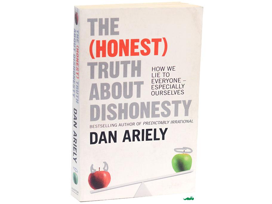 کتاب پشت پرده ریاکاری نوشته دن اریلی - حقایقی صادقانه درباره عدم صداقت The Honest Truth about Dishonesty