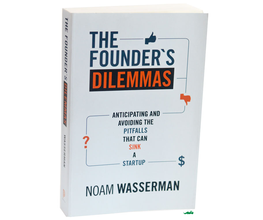 کتاب چالش های کارآفرینی - Founder's Dilemmas Book Cover